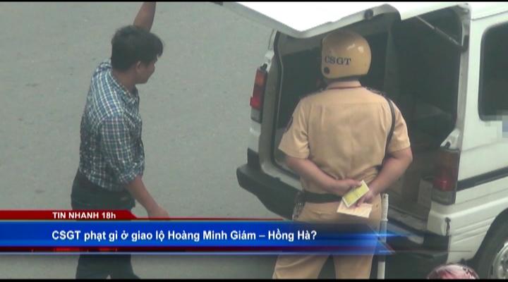 CSGT phạt gì ở giao lộ HMG - Hồng Hà?