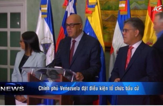 Chính phủ Venezuela đặt điều kiện tổ chức bầu cử