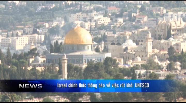 Israel chính thức thông báo rút khỏi UNESCO