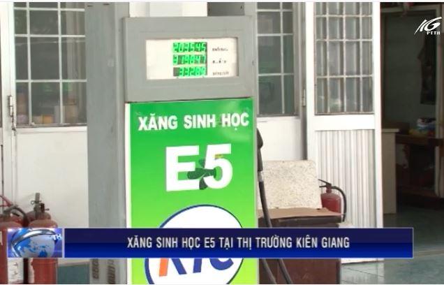 Xăng sinh học E5 tại thị trường Kiên Giang