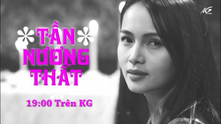 19h00 kênh KG: Tần Nương Thất