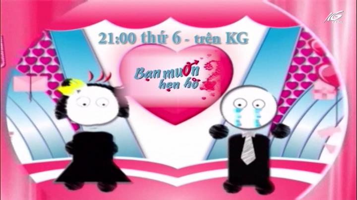 21h00 thứ 6 kênh KG: Bạn muốn hẹn hò
