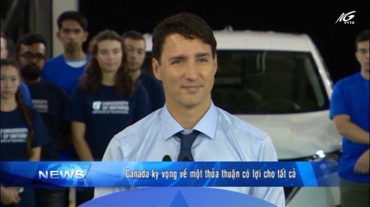 Canada kỳ vọng về một thỏa thuận có lợi cho tất cả