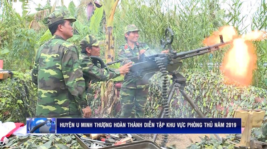 U Minh Thượng: Hoàn thành diễn tập khu vực phòng thủ năm 2019