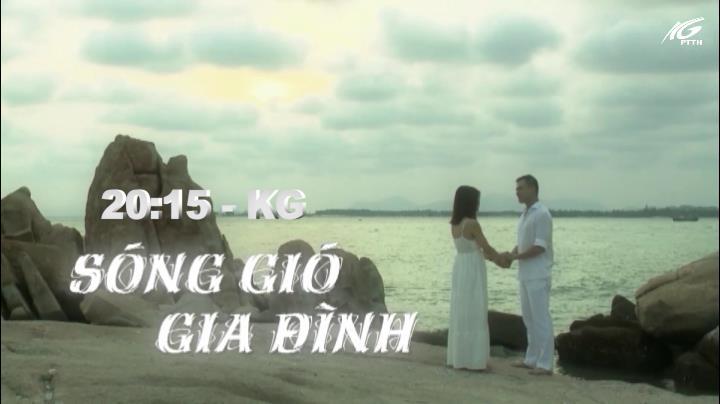 20h15 kênh KG: Sóng gió gia đình