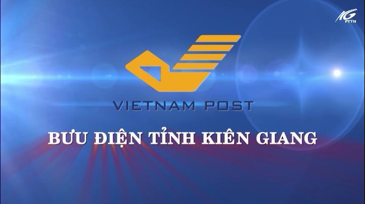 Chuyên mục Bưu điện Kiên Giang (12/01/2021)